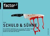 Titel des factory-Magazins Schuld & Sühne