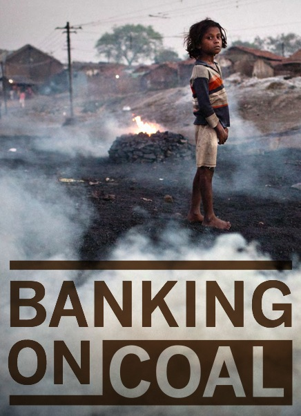 Titel der Studie Banking on Coal